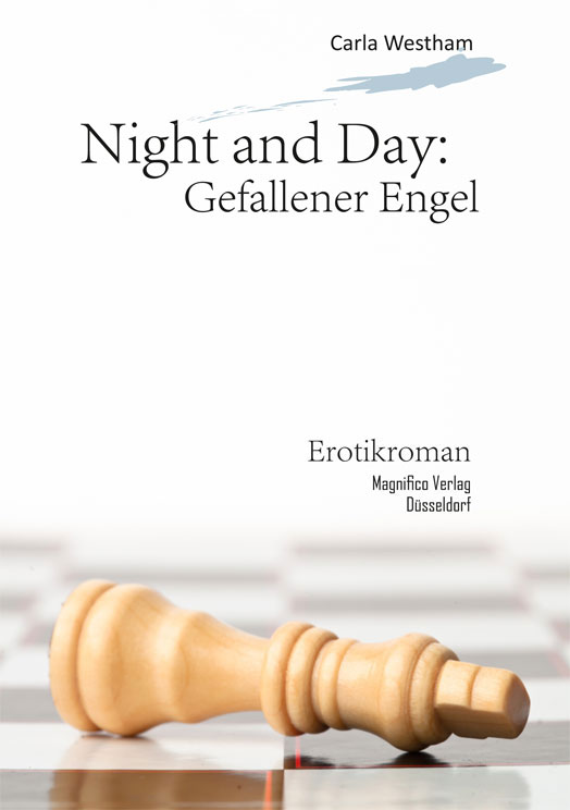 Night and Day: Gefallener Engel
